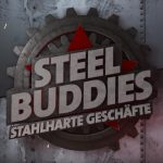 Steel Buddies Serien Marathon auf DMAX am 10.06.2019 mit Highlight um 20:15 h.